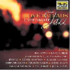 愛在爵士的夜晚Love Ballads - Late Night Jazz