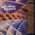 「氣象報告」—世紀動員令 Celebrating the Music of Weather Report