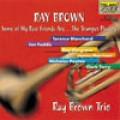 雷‧布朗和他的喇叭手朋友Ray Brown : Some of My Best Friends Are...The Trumpet Palyers