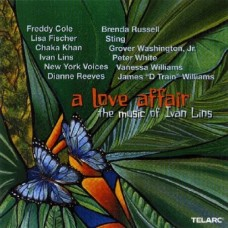愛情物語/  伊凡.林斯的音樂 A Love Affair . The Music of Ivan Lins