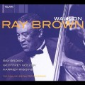 步上舞台 (2CD)Walk On . The Final Ray Brown Trio Recording