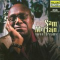 山姆.麥克連/ 甜美的夢Mighty Sam McClain‧ Sweet Dreams
