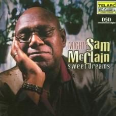 山姆.麥克連/ 甜美的夢Mighty Sam McClain‧ Sweet Dreams