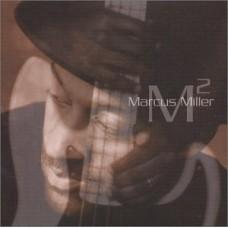 馬克思.米勒:我就是我Marcus Miller : M2