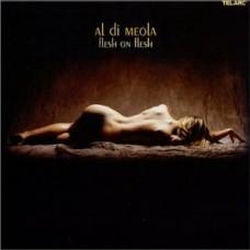 艾爾.迪.米歐拉/體膚相連Al Di Meola / Flesh on Flesh