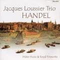 賈克.路西耶爵士樂三重奏/韓德爾:《水上音樂》《皇家煙火》Jacques Loussier Trio / Handel: Water Music & Fireworks
