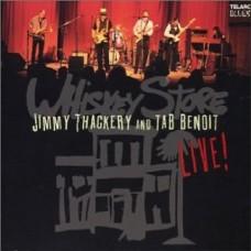 威士忌酒店-現場實況錄音Whiskey Store Live.Tab Benoit And Jimmy Thackery