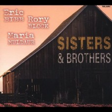 四海之內皆兄弟  電影『新娘百分百』插曲 Sisters and Brothers / Maria Muldaur / Rory Block / Eric Bibb