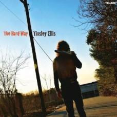 廷斯利.艾利斯 ─ 來硬的!Tinsley Ellis The Hard Way