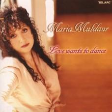 瑪麗亞.馬爾道─ 愛情跳跳舞 Maria Muldaur ─ Love Wants to Dance