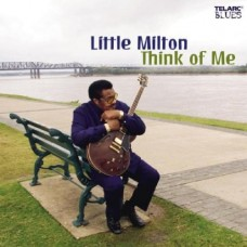 小米爾頓 ─ 想起我Little Milton ─ Think of Me