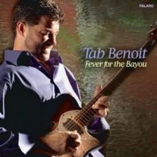 塔布‧班華 ─ 河口狂熱Tab Benoit. /FEVER FOR THE BAYOU