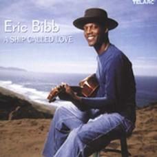 艾瑞克.畢比 ─ 愛之船Eric Bibb ─ A Ship Called Love