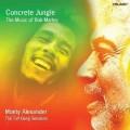 水泥叢林---巴布‧馬利音樂專輯/ 蒙帝.亞歷山大Concrete Jungle: The Music of Bob Marley /