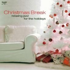 搖擺耶誕 Christmas Break: Relaxing Jazz for the Holidays