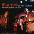 爵士高超樂團What''s Up? The Very Tall Band