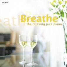 鬆一口氣!休閒時刻的爵士音樂   Breathe: Relaxing Jazz Piano / Various Artists