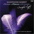 .薩克斯風高峰會—獻給麥可•布雷克/純潔之光  Saxophone Summit/Seraphic Light