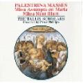 帕雷斯提納 : 瑪莉亞彌撒、百合彌撒 Palestrina:Masses