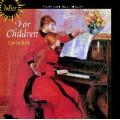 為兒童所寫的鋼琴曲 (CDA66185)For Children