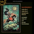 拉赫曼尼諾夫:第一、二號組曲 / 交響組曲 Rachmaninov:Suites For Two Piano & Symphonic Dances (Howard Shelley, Hilary Macnamara)