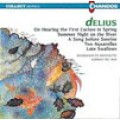 Delius: On Hearing The First Cuckoo in Spring etc. 戴流士:管弦小品集
