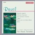 拉威爾: 西班牙狂想曲、小丑的晨歌、唐吉軻德致意中人杜妮西亞、吉普賽人、給早逝公主的巴旺舞曲、波麗露 Ravel: Rapsodie espagnole、Tzigane、Bolero, etc