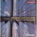 史托科夫斯基交響化的巴哈 Stokowski's Symphonic Bach - Bbc Philharmonic/Bamert