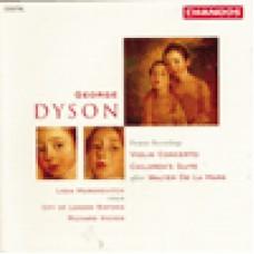 喬治‧戴森:小提琴協奏曲、兒童組曲(世界首度錄音) George Dyson: Violin Concerto, Children's Suite after Walter de la Mare