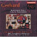 Roberto Gerhard 蓋哈德:Symphony No.1<第1號交響曲>、Violin Concerto <小提琴協奏曲>