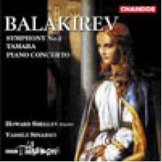 巴拉基列夫:第二號交響曲/鋼琴協奏曲/《塔瑪拉》交響詩 Balakirev: Symphony No.2 ETC. - Howard Shelley / BBC Philharmonic / Vassily Sinaisky