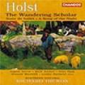 霍爾斯特:《徬徨的學者》∕芭蕾組曲∕夜曲 Holst:The Wanderung Scholar Etc.-Soloists/Northern Sinfonia/Hickox