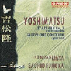 吉松隆:《靈鳥》薩克斯風協奏曲.第三號交響曲(世界首次錄音)Yoshimatsu: Saxophone Concerto etc.-Sugawa, BBC Phil, Fujioka