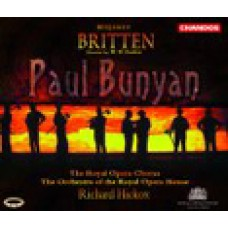 布瑞頓:歌劇《保羅.班揚》(2CD) Benjamin Britten: Paul Bunyan / Richard Hickox . The Royal Opera Chorus . The Orchestra of the Royal Opera House