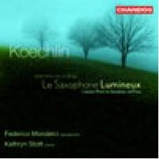 科奇林:明亮的薩克斯風(為薩克斯風與鋼琴的作品全集)Koechlin: Works For Saxophone And Piano - Mondelci / Stott