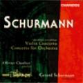 舒爾曼:《小提琴協奏曲》/《管弦樂團協奏曲》Schurmann: Violin Concerto ETC.
