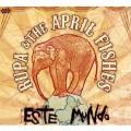 Rupa & The April Fishes露帕與四月魚合唱團 / 這個世界Este Mundo