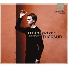 亞歷山大.薩洛 / 蕭邦:前奏曲集  Alexandre Tharaud / Chopin: Preludes