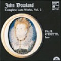 Dowland: Complete Works for Lute, Vol.2-Paul O'Dette/約翰.道蘭:魯特琴作品全集(二)