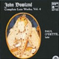 Dowland: Complete Works for Lute, Vol.4-Paul O'Dette/約翰.道蘭:魯特琴作品全集(四)