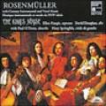 Johann Rosenmuller, The King's Noyse/約翰.羅森繆勒:十七世紀器樂與聲樂