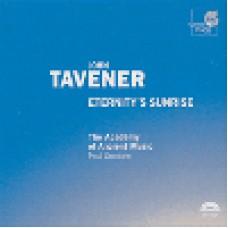 約翰.塔佛納:《永恆的日昇》 Tavener: Eternity's Sunrise - The Academy of Ancient Music / Paul Goodwin
