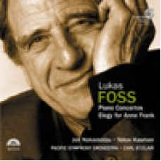 Foss 魯卡司.佛斯:Concerto No.1 et No.2 for Piano and Orchestra 第一、二號鋼琴協奏曲∕Elegy for Anne Frank 安妮.法蘭克的悲歌