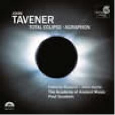 約翰.塔佛納:全日蝕 Tavener: Total Eclipse . The Academy of Ancient Music / Paul Goodwin