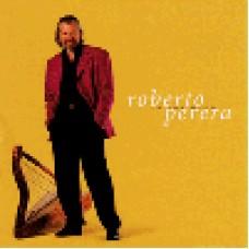 羅貝托.培瑞拉-神清氣爽Roberto Perera/ In The Mood