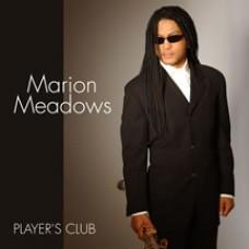 馬利歐.米多斯/玩家俱樂部 Marion Meadows Player's Club