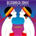 亞歷山大.札尼克─ 久違的藍調Alexander Zonjic ─ Seldom Blues