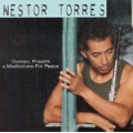奈斯特‧托雷:和平之舞、禱與冥想 Nestor Torres:Dances, Prayers & Meditations for Peace
