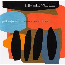 黃蜂樂團與麥克‧史騰 ─ 生命週期 The Yellowjackets featuring Mike Stern ─ Lifecycle