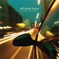 Jeff Lorber Fusion/Now is The Time